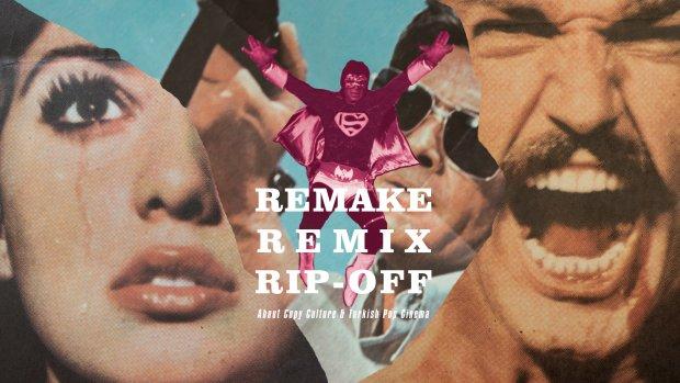 Remake_Remix_Rip-Off_620_349_85